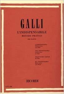 GALLI L'INDISPENSABILE METODO PRATICO PER IL FLAUTO E.R.2502