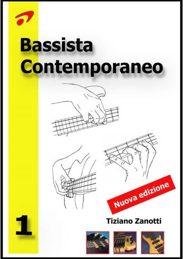 TIZIANO ZANOTTI BASSISTA CONTEMPORANEO NUOVA EDIZIONE VOLUME 1 LIBRO DIDATTICO PER BASSO