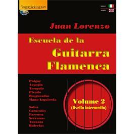 JUAN LORENZO ESCUELA DE LA GUITARRA FLAMENCA  VOL 2 LIBRO PER CHITARRA FLAMENCO LIVELLO INTERMEDIO