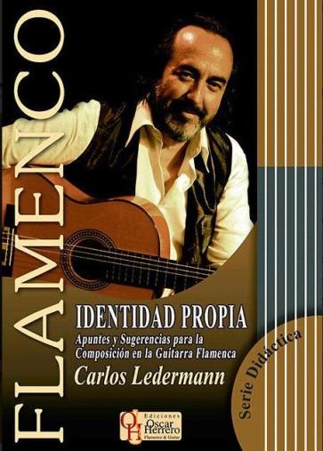 IDENTIDAD PROPRIA CARLOS LEDERMANN LIBRO DI CHITARRA FLAMENCO + CD EDIZIONE OSCAR HERRERO
