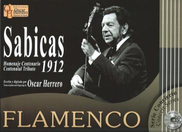SABICAS CENTENNIAL TRIBUTE 1912 LIBRO DI CHITARRA FLAMENCO + CD 100 PAGINE A4 EDIZIONE OSCAR HERRERO