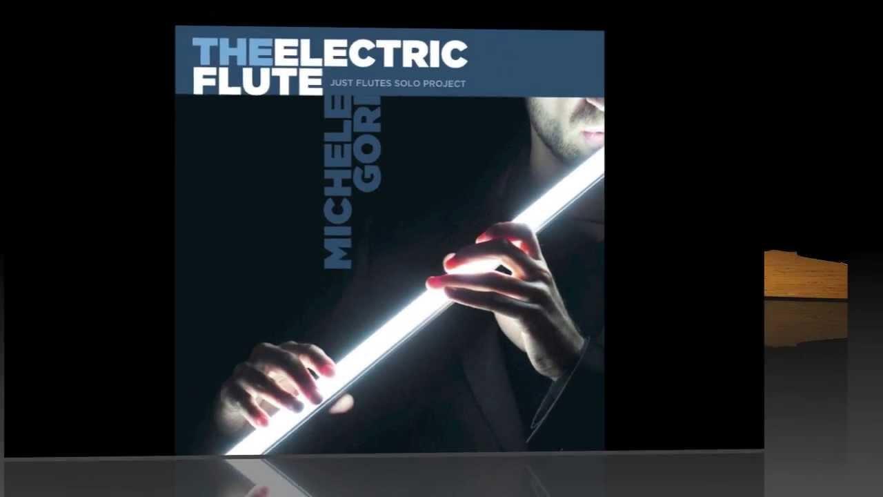 "MICHELE GORI - CD MUSICALE ""THE ELECTRIC FLUTE"" ALBUM TEASER IDEA REGALO"