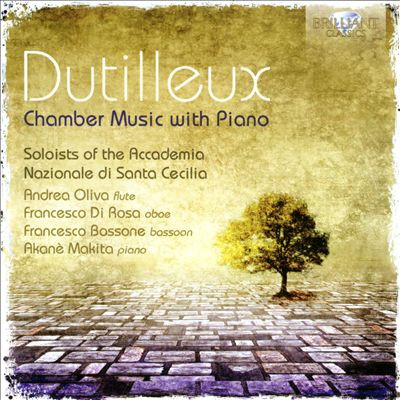 DUTILLEUX: CHAMBER MUSIC WITH PIANO - Francesco Bossone - Akane Makita - Andrea Oliva - Francesco di Rosa CD IDEA REGALO