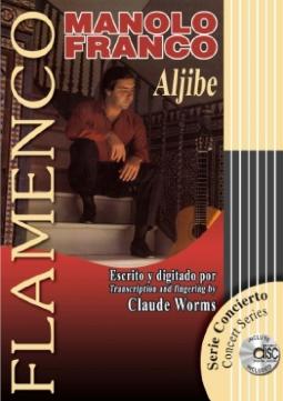 FLAMENCO CLAUDE WORMS LIBRO CON CD MANOLO FRANCO ALJIBE