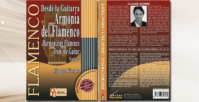 FLAMENCO CLAUDE WORMS LIBRO ARMONIA DEL FLAMENCO  HARMONIZING FLAMENCO FROM THE GUITAR VOL 2
