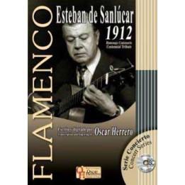 ESTEBAN DE SANLUCAR CENTENNIAL TRIBUTE 1912 LIBRO DI CHITARRA FLAMENCO + CD EDIZIONE OSCAR HERRERO