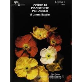 BASTIEN CORSO DI PIANOFORTE PER ADULTI VOL. 1