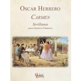 OSCAR HERRERO CARMEN SEVILLANAS PARA GUITARRA FLAMENCA LIBRO PER CHITARRA FLAMENCO