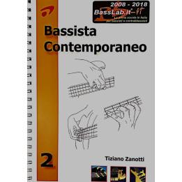 TIZIANO ZANOTTI BASSISTA CONTEMPORANEO VOLUME 2 LIBRO DIDATTICO PER BASSO COD.1513