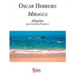 OSCAR HERRERO MIRAGUA ALEGRIAS PARA GUITARRA FLAMENCA  LIBRO PER CHITARRA FLAMENCO